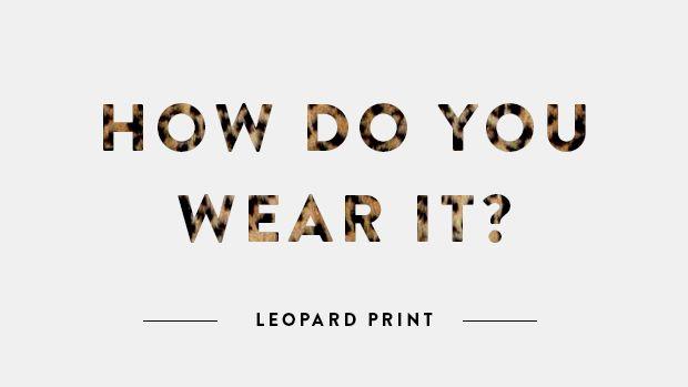 how-do-you-wear-it-leopard
