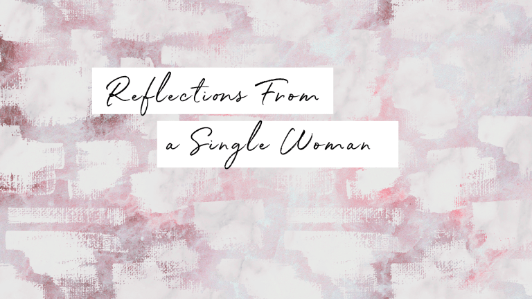 Consider This: A Single Woman Reflects on Longing