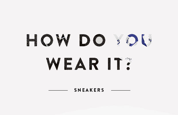how-do-you-wear-it-sneakers
