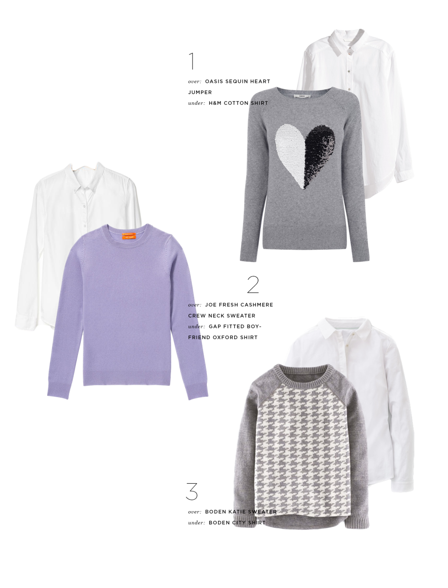 1. Oxford, H&M, $25 & Sweater, Oasis, $77 / 2. Oxford, Gap, $50 & Sweater, Joe Fresh, $99 / 3. Oxford, Boden, $78 & Sweater, Boden, $97