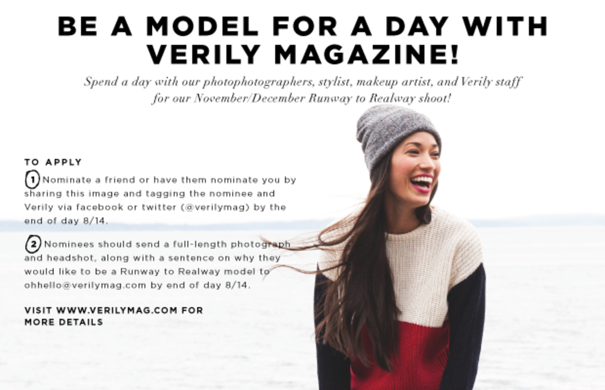want to be in the next issue of verily magazine verily we invite you to celebrate real beauty us verily is calling for nominations for the runway to realway feature of our print issue