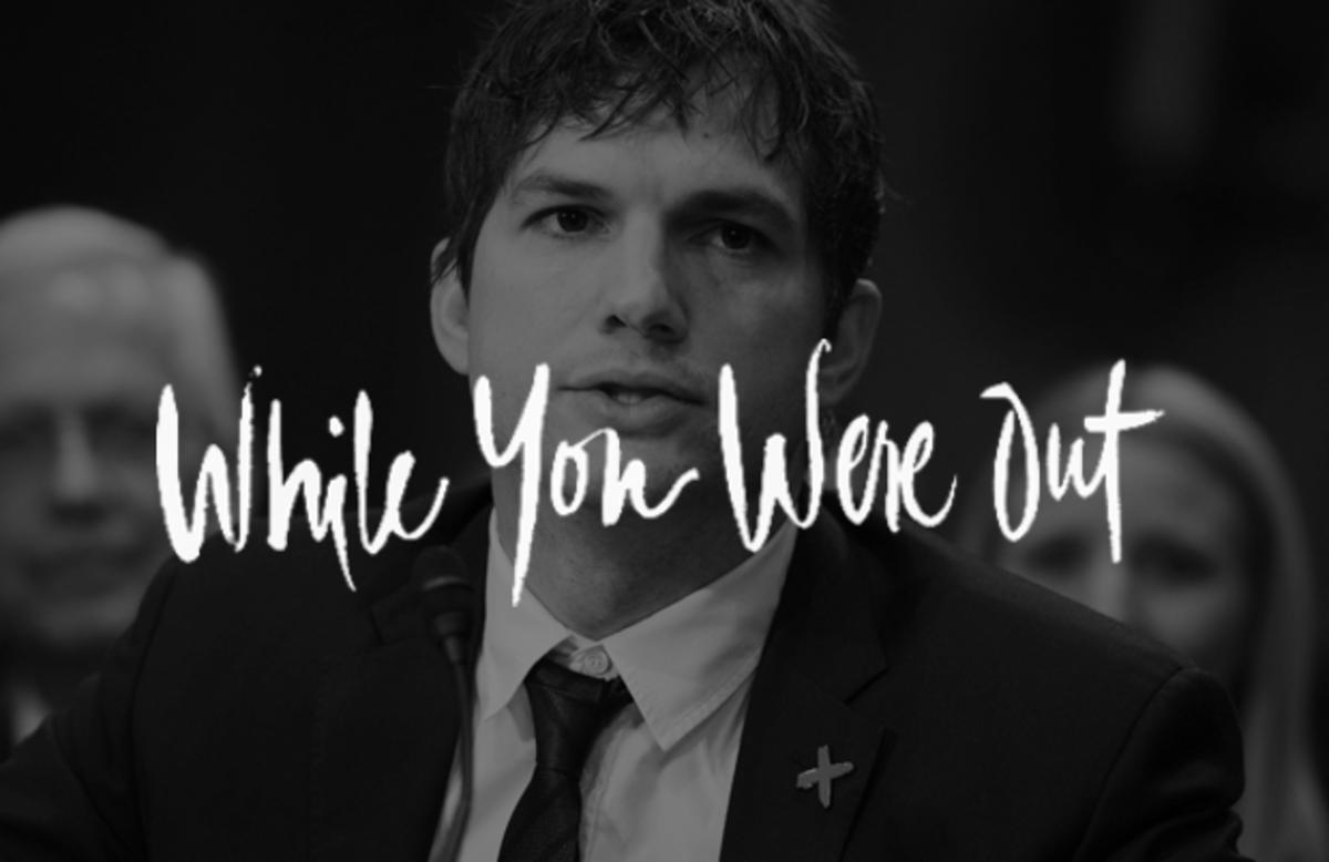 Ashton Kutcher, WYWO, Ashton Kutcher Testimony, Sex Trafficking