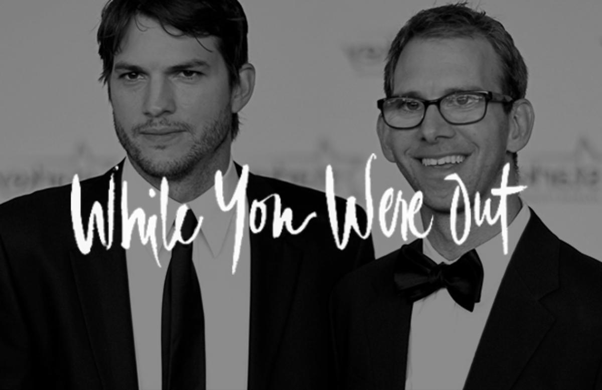 Ashton Kutcher, While You Were Out, WYWO, Celebrity News