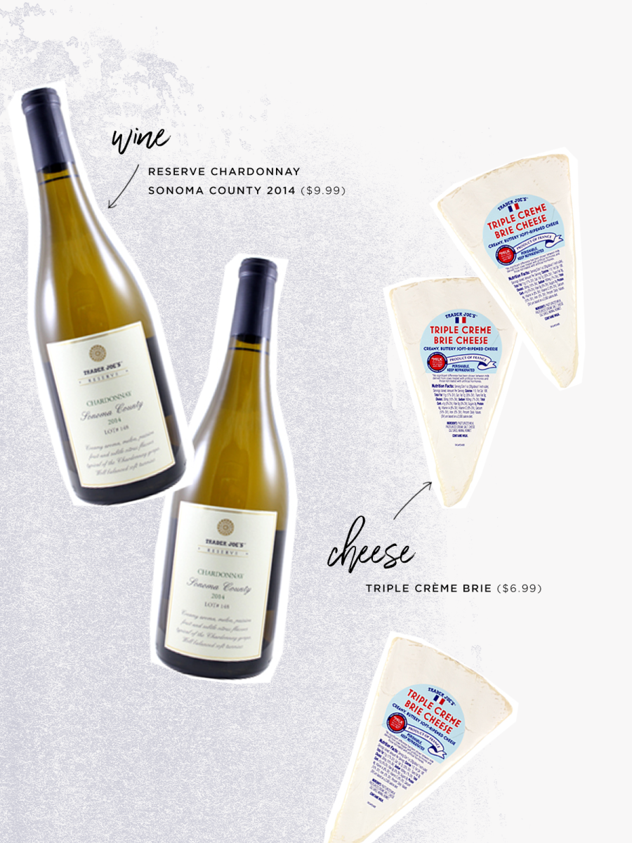 Reserve Chardonnay Sonoma County 2014 ($9.99) / Triple Crème Brie ($6.99)