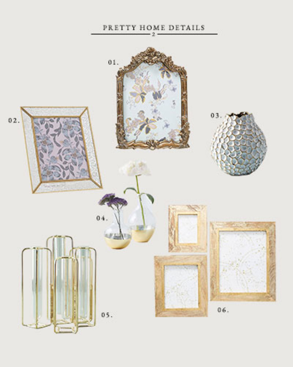 01. Victoria Frame // $26-$3402. Mercury Glass Frame // $26-$3203. Honeycomb Vase // $32-$4804. Shadow Bud Vase // $22-$2405. Staggered Vase // $2806. Sullivan Frame // $26-$58
